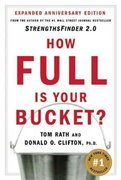 How Full Is Your Bucket Anniversary Edition 1st Edition 9781595620033 1595620036
