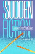 Sudden Fiction 1st Edition 9780879052652 0879052651
