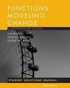 Functions Modeling Change, Student Solutions Manual: A Preparation for Calculus 3rd edition 9780470105610 0470105615