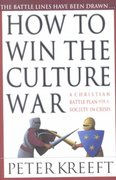 How to Win the Culture War 1st Edition 9780830823161 0830823166