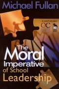 The Moral Imperative of School Leadership 0 9780761938736 0761938737