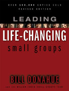 Leading Life Changing Small Groups 0 9780310247500 0310247500