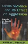 Media Violence and Its Effect on Aggression 0 9780802084255 0802084257