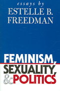 Feminism, Sexuality, and Politics 1st Edition 9780807856949 0807856940