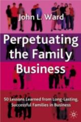 Perpetuating the Family Business 1st Edition 9780230505995 0230505996