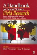 A Handbook for Social Science Field Research 1st edition 9781412916813 141291681X