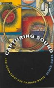 Capturing Sound 1st edition 9780520243804 0520243803