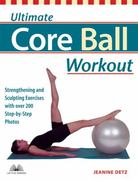 Ultimate Core Ball Workout 0 9781569754689 1569754683