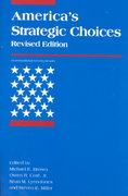 America's Strategic Choices 2nd edition 9780262522748 0262522748