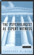 The Psychologist as Expert Witness 2nd Edition 9780471113669 0471113662