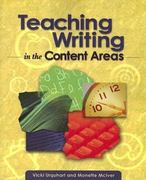 Teaching Writing in the Content Areas 1st Edition 9781416601715 1416601716