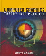 Computer Graphics: Theory Into Practice 1st edition 9780763722500 0763722502