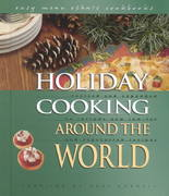 Holiday Cooking Around the World 2nd edition 9780822541288 0822541289
