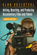 Writing, Directing, and Producing Documentary Films and Videos, Fourth Edition 4th Edition 9780809327423 0809327422