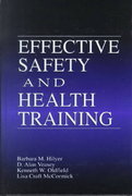 Effective Safety and Health Training 1st edition 9781566703963 1566703964