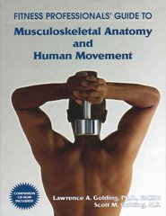 Fitness Professionals' Guide to Musculoskeletal Anatomy and Human Movement 1st Edition 9781585187065 1585187062