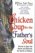 Chicken Soup for the Father's Soul 0 9781558748941 1558748946