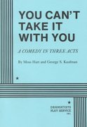 You Can't Take It with You 1st Edition 9780822212874 0822212870