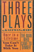 Three Plays by Kaufman and Hart 1st Edition 9780802150646 0802150640