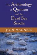 The Archaeology of Qumran and the Dead Sea Scrolls 0 9780802826879 0802826873