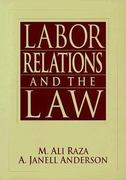 Labor Relations and the Law 1st edition 9780023986918 0023986913