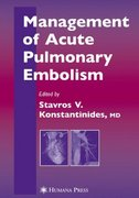 Management of Acute Pulmonary Embolism 1st edition 9781588296443 158829644X