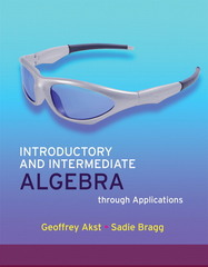 Introductory and Intermediate Algebra through Applications 2nd edition 9780321535788 0321535782