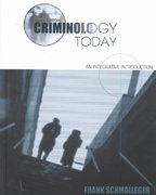 Criminology Today 3rd edition 9780130917959 0130917958