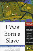 I Was Born a Slave 1st Edition 9781556523311 1556523319