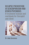 Relapse Prevention in Schizophrenia and Other Psychoses 1st edition 9781902806600 1902806603