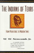 The Indians of Texas 1st Edition 9780292784253 0292784252