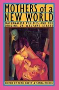 Mothers of a New World 1st edition 9780415903141 0415903149