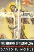 The Religion of Technology 1st Edition 9780140279160 0140279164