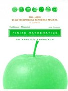 Technology Resource Manual to accompany Finite Mathematics: An Applied Approach, 9th Edition 9th edition 9780471448204 0471448206