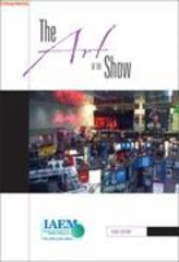 Art of the Show: An Introduction to the Study of Exhibition Management 3rd edition 9780965798228 0965798224