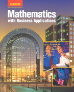 Mathematics with Business Applications: Student Edition 4th edition 9780028147307 0028147308