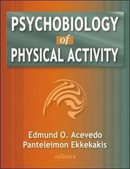 Psychobiology of Physical Activity 1st Edition 9780736055369 0736055363