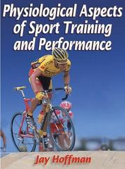 Physiological Aspects of Sport Training and Performance 0 9780736034241 0736034242