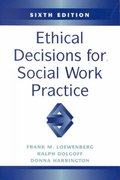 Ethical Decisions for Social Work Practices 6th edition 9780875814315 087581431X