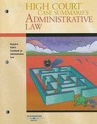 High Court Case Summaries on Administrative Law-Keyed to Funk, 3d 3rd edition 9780314176059 0314176055