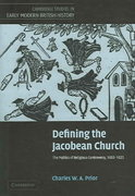 Defining the Jacobean Church 0 9780521848763 0521848768