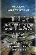 The Outlaw Sea 1st Edition 9780865477223 0865477221