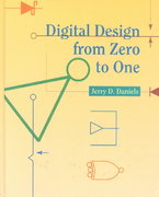 Digital Design from Zero to One 1st edition 9780471124474 0471124478