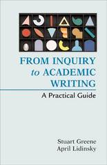 From Inquiry to Academic Writing 1st edition 9780312451660 0312451660