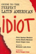 Guide to the Perfect Latin American Idiot 0 9781568331348 1568331347