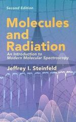 Molecules and Radiation 2nd edition 9780486441528 0486441520