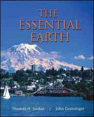 The Essential Earth 1st edition 9781429204293 142920429X