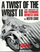 A Twist of the Wrist 1st edition 9780918226310 0918226317