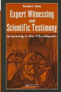 Expert Witnessing and Scientific Testimony 1st edition 9781420055030 1420055038