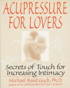 Acupressure for Lovers 0 9780553374018 055337401X